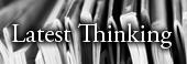 Latest Thinking